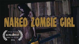 Naked Zombie Girl | Scary Short Horror Film | Screamfest