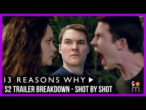 13 REASONS WHY Season 2 Trailer Breakdown Shot-By-Shot | Decoding Time!