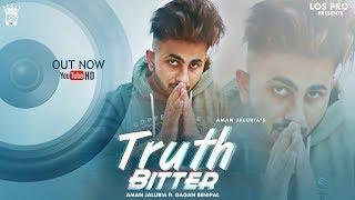 Truth Bitter – Aman Jaluria