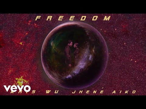 Kris Wu - Freedom ft. Jhené Aiko