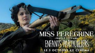 Miss peregrine et les enfants particuliers :  bande-annonce finale VOST