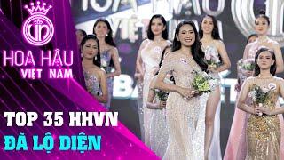 Top 35 hoa hậu Việt Nam đã lộ diện | Bán Kết HHVN 2020