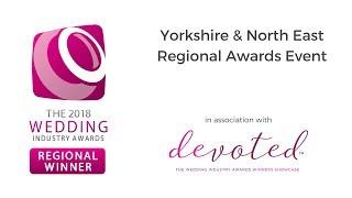 Wedding Video & Newcomer of the Year - TWIA 2018 Yorkshire & North East Regional Winner