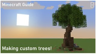 How to build a simple Custom Tree [Minecraft Guide]