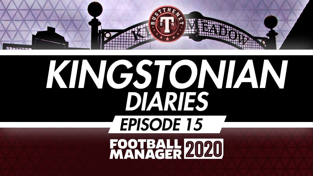 Kingstonian Diaries Ep 15 Football Manager 2020