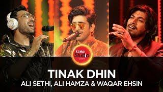 Tinak Dhin – Ali Sethi – Ali Hamza – Waqar Ehsin – Coke Studio