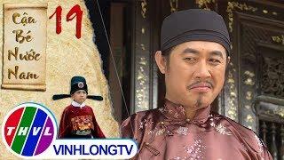THVL   Cậu bé nước Nam - Tập 19[1]: Chủ làng lật lọng muốn quỵt luôn tiền công của mẹ Tí