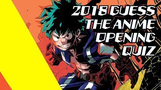 Guess the Anime Opening Quiz 2018  [Easy - Expert]
