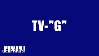 """TV-""""G"""" category on Jeopardy!"""
