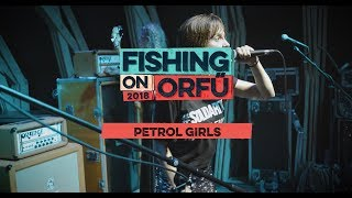 Petrol Girls - Live at Fishing on Orfű 2018 (Full concert)