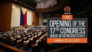 LIVE: Opening of the 17th Congress, House of Representatives