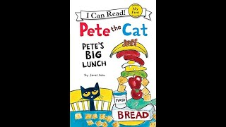 Pete the Cat - Pete's Big Lunch