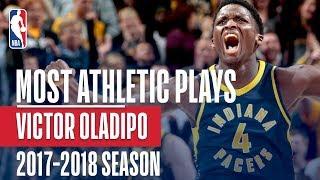 Victor Oladipo's Most Athletic Plays | 2017-2018 Regular Season