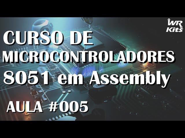 DIRECIONAMENTO DIRETO E INDIRETO | Assembly para 8051 #005