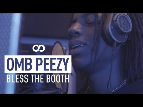 OMB Peezy - Bless The Booth Freestyle
