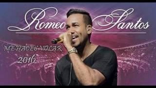 Romeo Santos 2016 me haces volar / lo nuevo