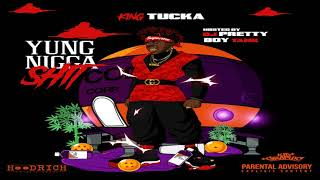 King Tucka - Goin Goin Gone (Feat. Lil Sicc) [YNS]