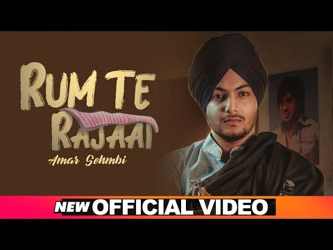 Rum Te Rajaai (Official Video) Amar Sehmbi - Desi Crew