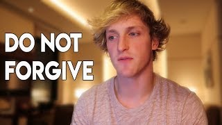 Do Not Forgive Logan Paul
