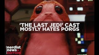 What The Star Wars Cast Really Thinks of Porgs (Nerdist News Edition)