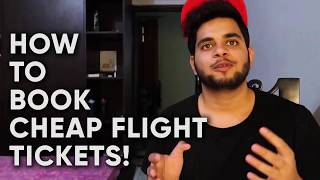 HOW TO FIND CHEAP FLIGHTS - FLIGHT BOOKING SECRETS & BEST BOOKING SITES - HOW TO FLY CHEAP LIFEHACK
