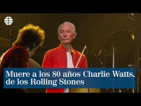 Muere a los 80 años Charlie Watts, de los Rolling Stones