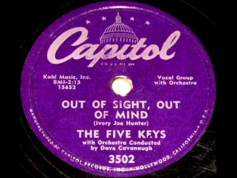 Out Of Sight Out Of Mind By The Five Keys On 1956 Capitol
