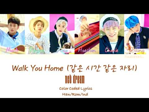 NCT Dream – Walk You Home (같은 시간 같은 자리) | Indo sub