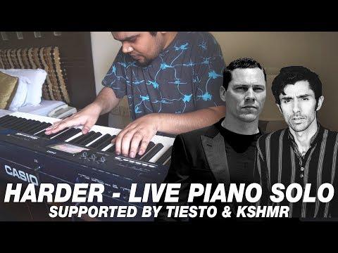 Tiësto & KSHMR - Harder (EPIC PIANO COVER)
