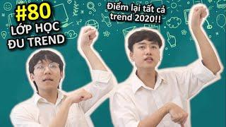 [VINE #80] Lớp Học Đu Trend   Tổng Hợp Trend 2020   Ping Lê