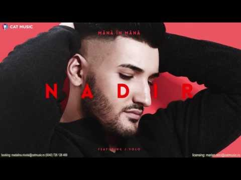 Nadir feat. J.Yolo - Mana in mana (Official Single)