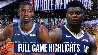 NEW ORLEANS PELICANS vs MEMPHIS GRIZZLIES - FULL GAME HIGHLIGHTS | 2019-20 NBA Season