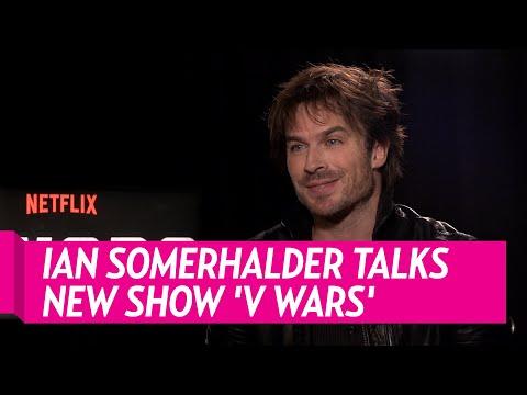 Ian Somerhalder Talks New Show 'V Wars'