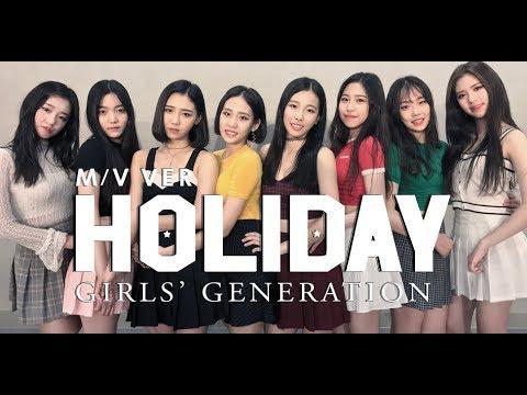 [ M/V ver. ] Girls' Generation 소녀시대 - Holiday / DANCE COVER.