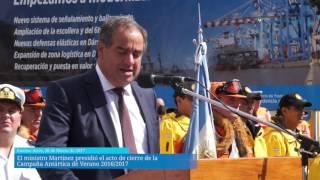 El ministro Martínez presidió el acto de cierre de la Campaña Antártica de Verano 2016/17 y recibió a los buques y dotaciones que participaron de la misión