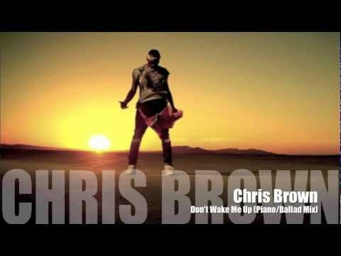 Baixar Chris Brown - Don't Wake Me Up (Piano Version)