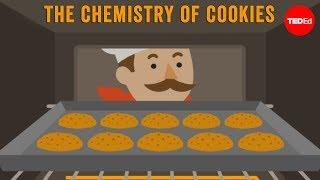The chemistry of cookies - Stephanie Warren