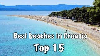 Top 15 Best Beaches In Croatia 2019
