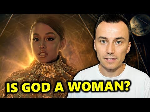 Ariana Grande - God Is a Woman | What Does the Bible Say?