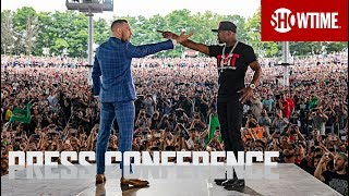 Mayweather vs. McGregor: Toronto Press Conference | SHOWTIME
