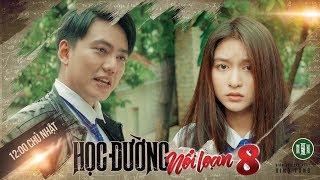 PHIM CẤP 3 - Phần 8 : Tập Ngoại Truyện   Phim Học Sinh Giang Hồ 2018   Ginô Tống, Kim Chi, Lục Anh