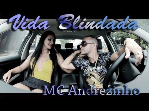 Baixar Vida Blindada - MC Andrezinho