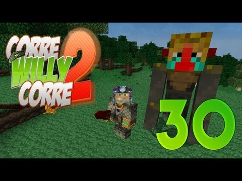 """KING KONG!!"""" Episodio 30 - """"Corre Willy Corre 2"""" - MINECRAFT Mods Serie 