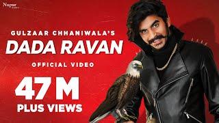 Dada Ravan – Gulzaar Chhaniwala Video HD
