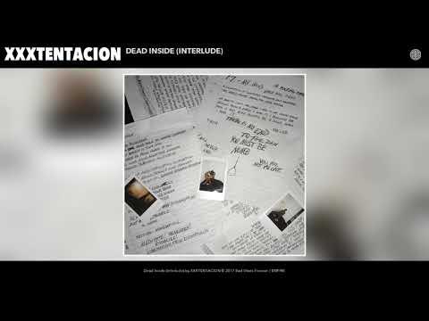 XXXTENTACION - Dead Inside (Interlude) (Audio)