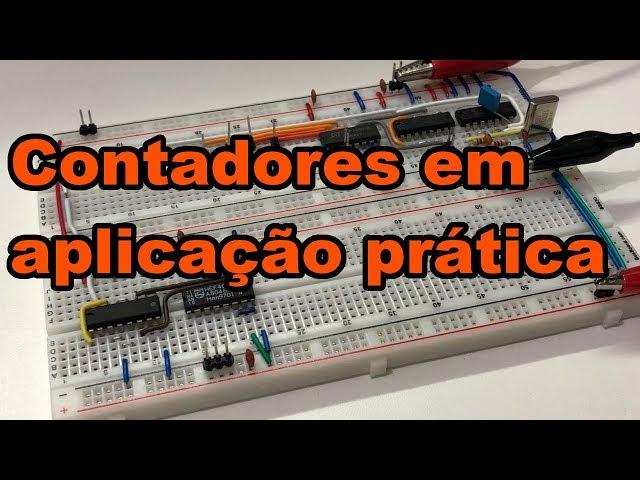 CONTADORES EM APLICAÇÃO PRÁTICA! | Conheça Eletrônica! #161