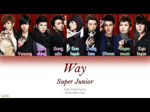 Super Junior (スーパージュニア) – Way (Color Coded Lyrics) [Kanji/Rom/Eng]