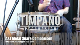 A&F Drum Co. 14X5 Metal Snare Comparison: Raw Brass, Raw Copper, Raw Steel