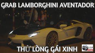 Chủ Tịch giả Grab lái Lamborghini Aventador gặp em gái Chill phết và cái kết  - GOLD DIGGER PRANK