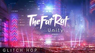 TheFatRat - Unity